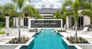 custom homes - naples florida